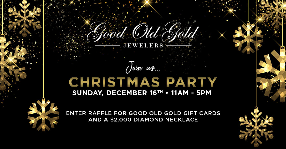 Good Old Gold Will Host Annual Christmas Party to Celebrate Another Great Year With Their Customers
